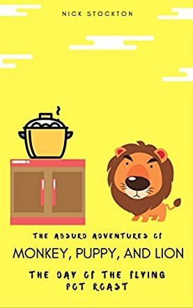 The Absurd Adventures of Monkey, Puppy, and Lion