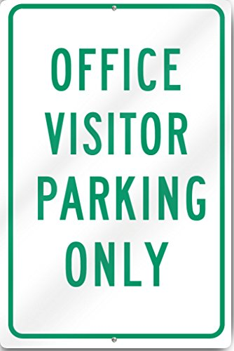 Office Visitor Parking Only Aluminum Sign 12'' wide x 18'' tall Heavy Gauge Aluminum Reflective by SignsToYou.com