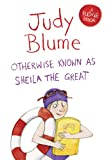 Front cover for the book Otherwise Known as Sheila the Great by Judy Blume