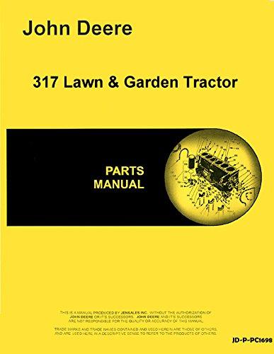 John Deere 317 Hydrostatic Tractor Parts Manual pc1698
