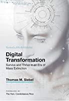 Digital Transformation: Survive and Thrive in an Era of Mass Extinction Front Cover