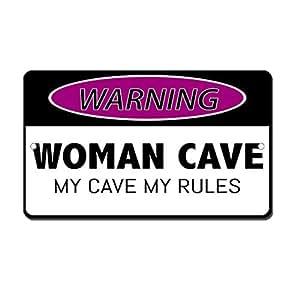 Mujer cueva mi cueva My Rules–Señalización exterior Patio decorativa aluminio Metal Sign