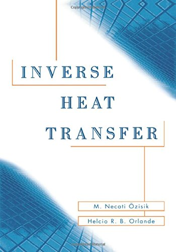 Inverse Heat Transfer: Fundamentals and Applications