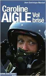 Caroline aigle vol brise-poche (En poche): Amazon.es