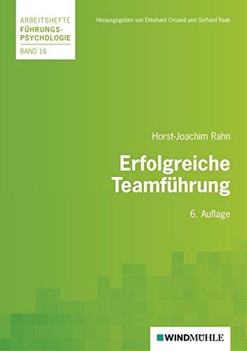 Erfolgreiche Teamführung (Arbeitshefte Führungspsychologie) Taschenbuch – 20. Juli 2010 Ekkehard Crisand Gerhard Raab Horst J Rahn 3937444661