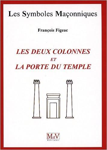 Lire Les deux colonnes et la porte du temple pdf ebook