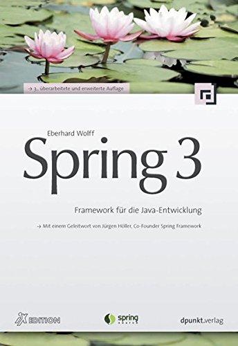 Spring 3: Framework für die Java-Entwicklung (iX-Edition)