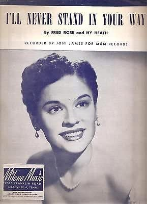 Sheet Music 1953 I'll Never Stand In Your Way Joni James 299 ...
