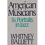 American Musicians: 56 Portraits in Jazz