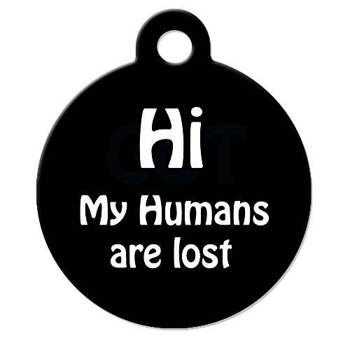 "Funny Dog Cat Pet ID Tag - ""Hi My Humans Are Lost"" - Persona"