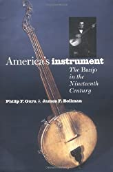 America's Instrument: The Banjo in the Nineteenth Century