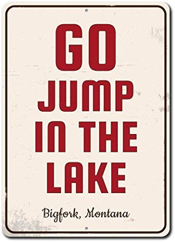 Go Jump in The Lake Sign, Custom Lake Lover Gift, Personalized Lake Location Name Metal Cabin Home Decor - 12