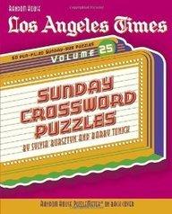 Download Los Angeles Times Sunday Crossword Puzzles: Volume 25[ LOS ANGELES TIMES SUNDAY CROSSWORD PUZZLES: VOLUME 25 ] by Bursztyn, Sylvia (Author) Jul-11-06[ Paperback ] pdf epub
