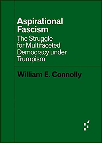 Aspirational fascism the struggle for multifaceted democracy under aspirational fascism the struggle for multifaceted democracy under trumpism forerunners ideas first 1st edition fandeluxe Choice Image