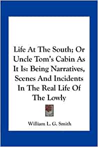 Life at the south or uncle tom 39 s cabin as it is being for Uncle tom s cabin first edition value