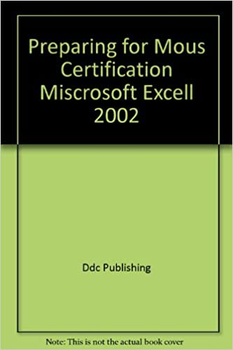 Preparing for Mous Certification Miscrosoft Excell 2002: Ddc ...