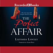 The Perfect Affair | Lutishia Lovely