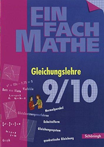 EinFach Mathe: Gleichungslehre: Jahrgangsstufen 9/10
