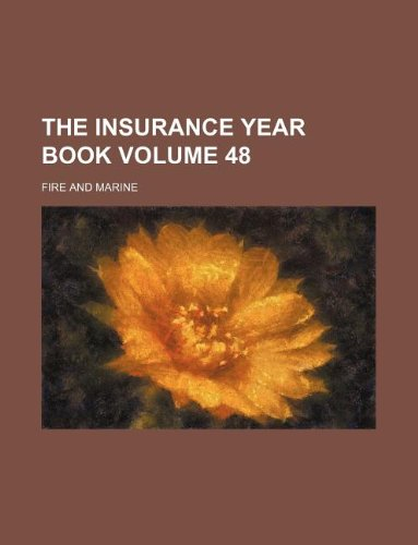 Download The Insurance year book Volume 48 ; Fire and marine Pdf