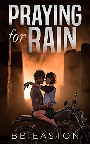 Praying for Rain by [Easton, BB]