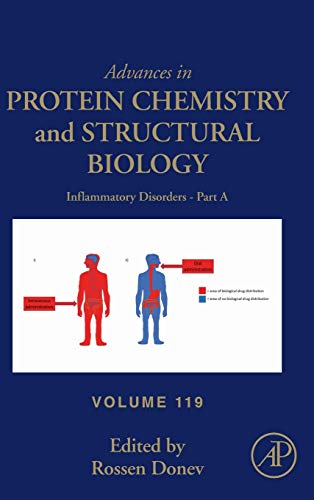 Inflammatory Disorders - Part A (Volume 119) (Advances in Protein Chemistry and Structural Biology (Volume 119))