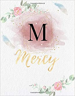 Mercy Personalized Writing Journal Notebook For Girls And Women Watercolor Floral Monogram Initials Names Notebook Journals To Write With 120 Gold Color Name Cover Design Mercy Book Publishing Simply For