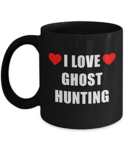I Love Ghost Hunting Mug Acrylic Coffee Holder Black 11oz - Gift for Hobbyist, Enthusiast Paranormal Activity Supernatural Seeker by Hogue WS LLC