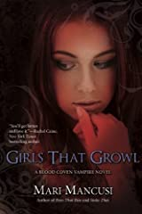 Girls That Growl (A Blood Coven Vampire Novel) Paperback
