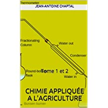 Chimie appliquée a l'agriculture: Tome 1 et 2 (French Edition)