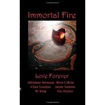 Immortal Fire: From His and His Kisses