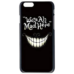 We're All Mad Here Smile Face Hard Back Plastic Case Cover Skin Protector For Apple iPhone 6G Plus 5.5 by Alexism Size137