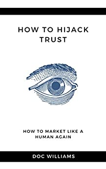 ~UPD~ How To Hijack Trust: How To Market Like A Human Again (The Marketing Essentials). America advice centro Empresa Electric mercado county equipo