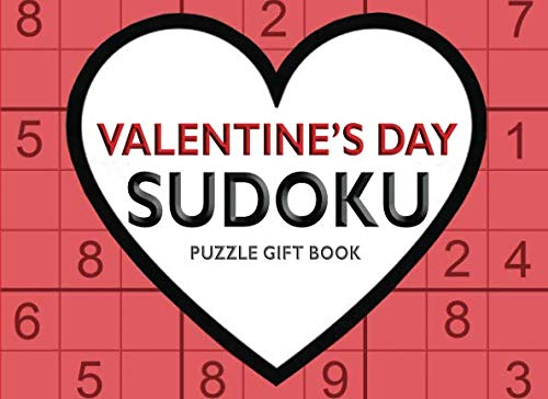 Valentine's Day Sudoku Puzzle Gift Book: Valentine Puzzles for Her or Him (Special Occasion Gift -