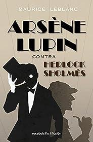 Arsène Lupin contra Herlock Sholmès: Contra Herlock Sholmes