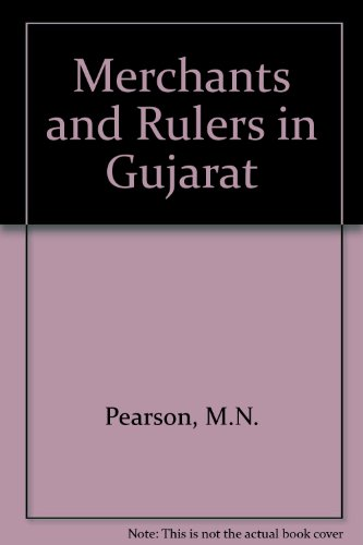 Merchants and Rulers in Gujarat