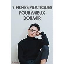 Comment mieux dormir (bien dormir) (s'endormir plus rapidement)(dormir mieux): comment bien dormir (French Edition)