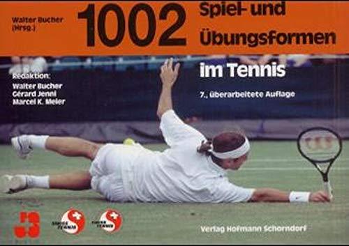 1002 Spiel- und Übungsformen im Tennis