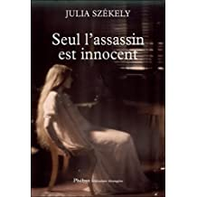 SEUL L'ASSASSIN EST INNOCENT
