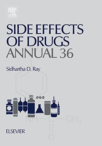 Side Effects of Drugs Annual: A worldwide yearly survey of new data in adverse drug reactions (ISSN Book 36)