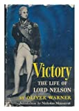 img - for Victory: The Life of Lord Nelson book / textbook / text book