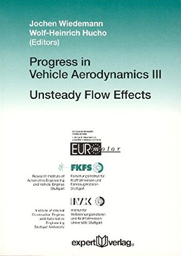Progress in Vehicle Aerodynamics: Unsteady Flow Effects (Reihe Technik)