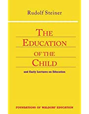 The Education of the Child: And Early Lectures on Education (Cw 293 & 66)