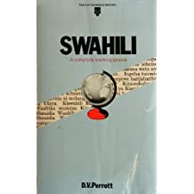 Swahili: A complete working course by D.V. Perrott (1980-01-01)