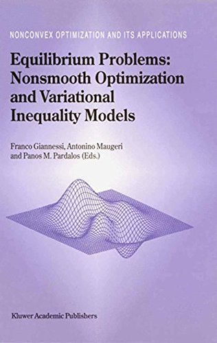 Equilibrium Problems: Nonsmooth Optimization and Variational Inequality Models (Nonconvex Optimization and Its Applicati