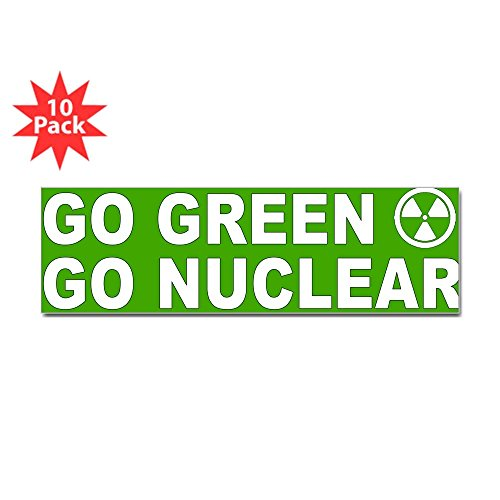 CafePress - Go Green, Go Nuclear Sticker (Bumper 10 pk) - 10