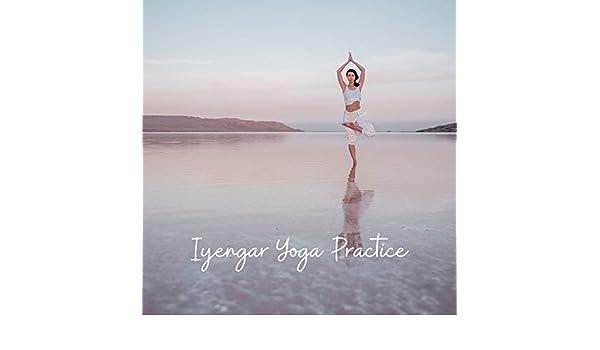 Iyengar Yoga Practice by Hatha Yoga Music Zone on Amazon ...