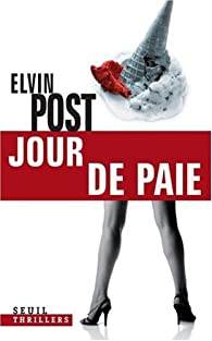 Jour de paie par Elvin Post