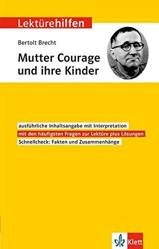 Klett Lektürehilfen Bertolt Brecht, Mutter Courage und ihre Kinder Für Oberstufe und Abitur - Interpretationshilfe für die Schule
