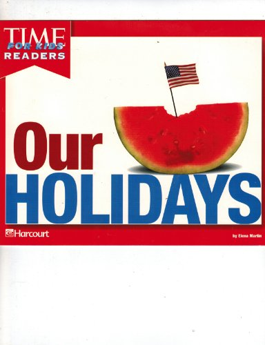 Harcourt School Publishers Horizons: Time For Kids Reader Grade K Our Holidays