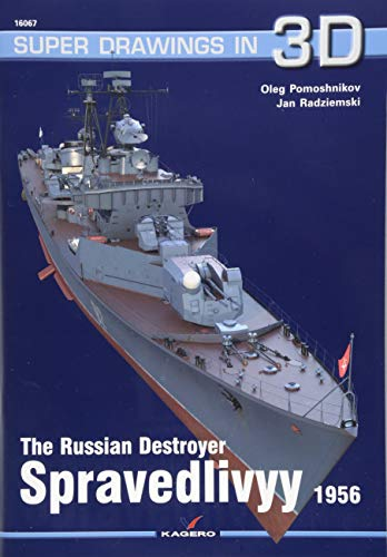 The Russian Destroyer Spravedlivyy (Super Drawings in - Russian Models